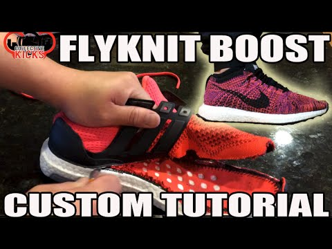 "Custom ""Flyknit UltraBoost"" Tutorial! (Nike Flyknit Racer w adidas Ultra Boost w On Feet)"