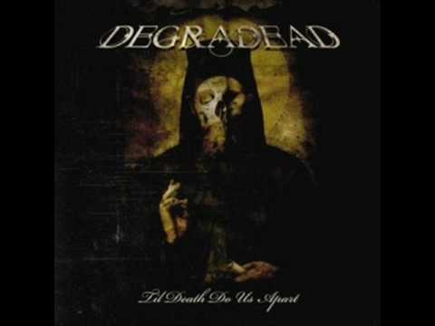 Degradead - Burned