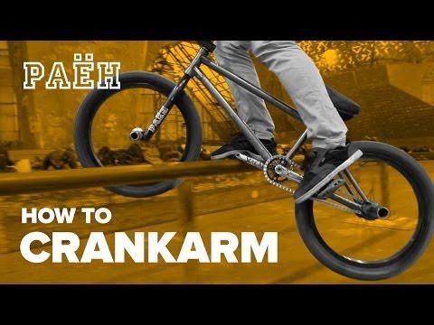 Как сделать Крэнкарм на BMX (How to Crankarm grind BMX)