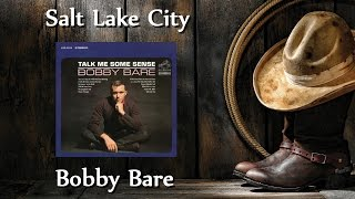 Watch Bobby Bare Salt Lake City video