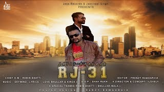 Rj 31 | (Full HD) | Jassi Bhakhar | New Punjabi Songs 2018 | Latest Punjabi Songs 2018
