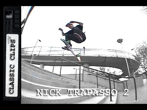 Nick Trapasso Skateboarding Classic Clips #138 Part 2