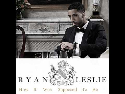Ryan Leslie - How It Was Supposed to Be