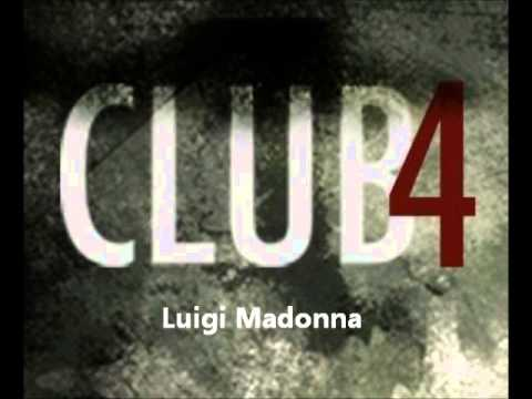 Luigi Madonna - Club4 - Barcelona (Club4 radio)