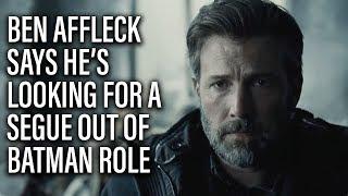 Ben Affleck Looking For