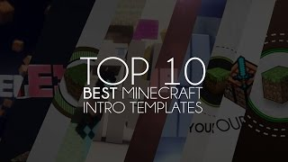 Top 10 Best Minecraft Intro Templates of 2014