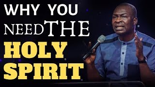 FIND OUT WHY YOU NEED THE HOLY SPIRIT|Apostle Joshua Selman 2019