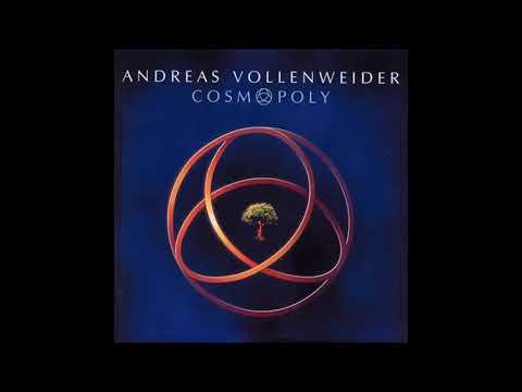 Andreas Vollenweider - Cosmopoly (Full album)