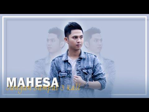 Download  Mahesa - Jangan Sampai Tiga Kali    Gratis, download lagu terbaru