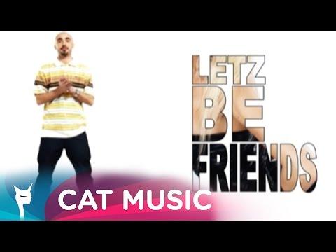 Cabron – Letz be friends