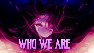 「AMV」Anime Mix- Who We Are