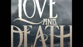 Watch Love  Death Watching The Bottom Fall video