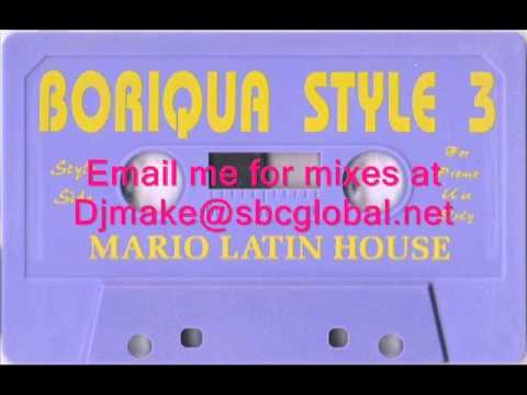 Boriqua style vol 3 mario latin house 90 39 s house mix for 90s chicago house music