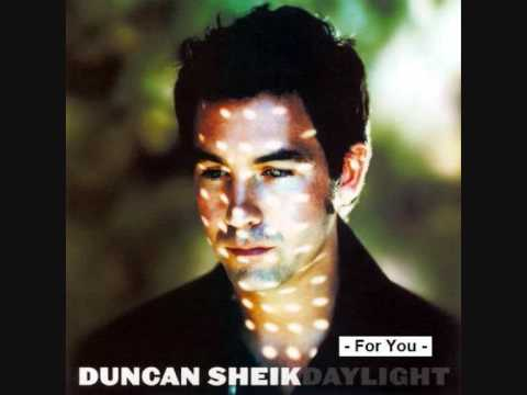 Duncan Sheik - For You