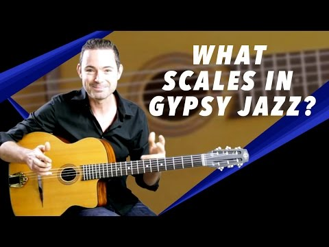 Gypsy Jazz Secrets - What Scales To Use In Gypsy Jazz? - Gypsy Jazz Guitar Secrets