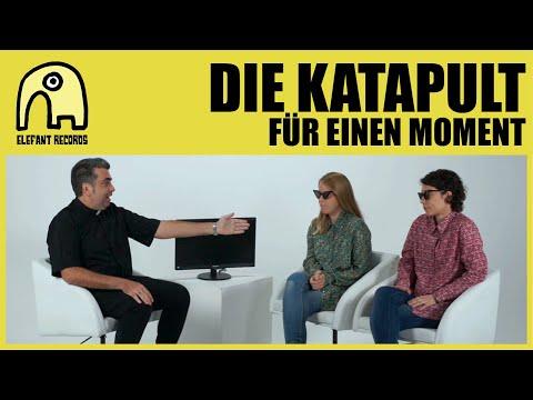DIE KATAPULT - Für Einen Moment [Official]