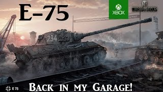 The E-75 is back! - World of Tanks Console ( Xbox / PS4 )