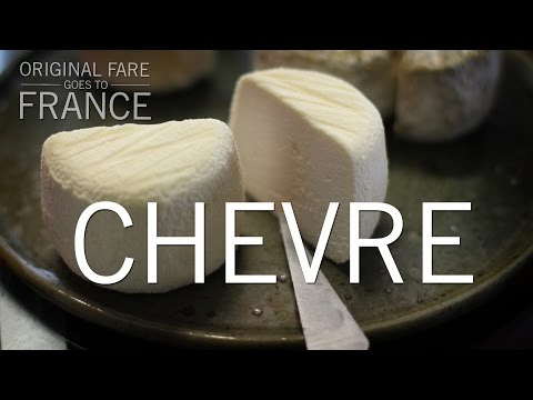 Chevre | Original Fare in France | PBS Food