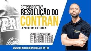 Ronaldo Bandeira - Retrospectiva Resoluções do Contran
