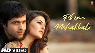 "download lagu ""phir Mohabbat Karne Chala"" Murder 2  Song  gratis"