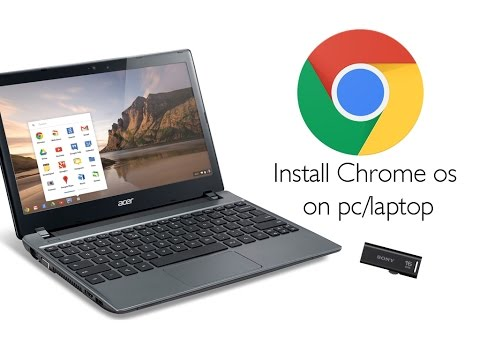 Install Chrome OS on any pc/laptop using a pen drive