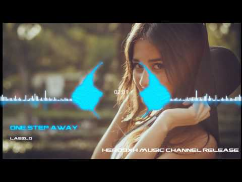 BEST MUSIC MIX EVER ♫ Laszlo - One Step Away ♫ DUBSTEP, ELECTRO, HOUSE, TRAP, GAMING MUSIC