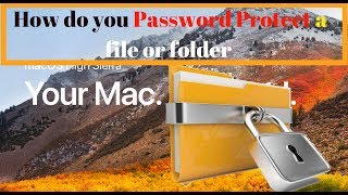 How do you password protect a file or folder in Mac ? Hindi | 2018