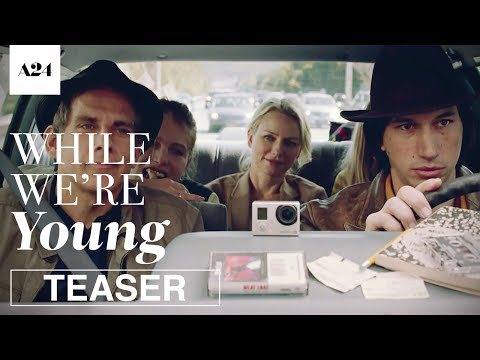 While We're Young | Official free Full online HD | A24
