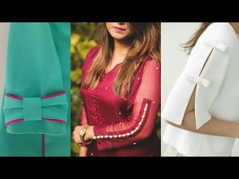 Latest Model Most Stylish Sleeve Designs for Kurtis & Dresses 2018 - 2019