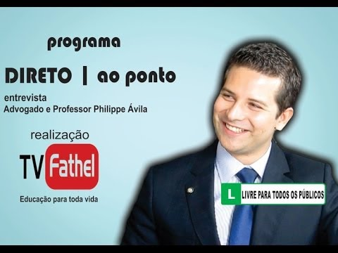 TV FATHEL - Advogado e Professor Philippe Ávila