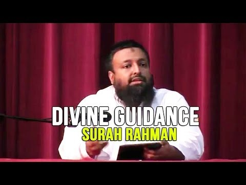 Divine Guidance - Surah Rahman - Day 5 - Tawfique Chowdhury video