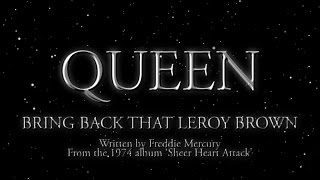 Watch Queen Bring Back That Leroy Brown video