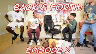 BACK & FORTH EP 2: WHICH CARTOONS ARE CONSIDERED THE GOAT?!