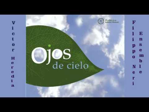 OJOS DE CIELO - Victor Heredia