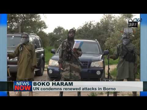 Boko Haram: UN condemns attacks in Borno