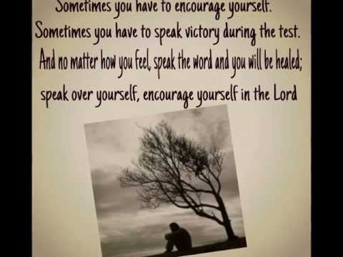 Donald Lawrence Encourage Yourself (lyrics)