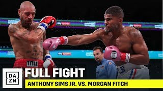 FULL FIGHT | Anthony Sims Jr. vs. Morgan Fitch