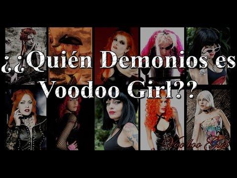 ¿Quién demonios es Voodoo Girl?