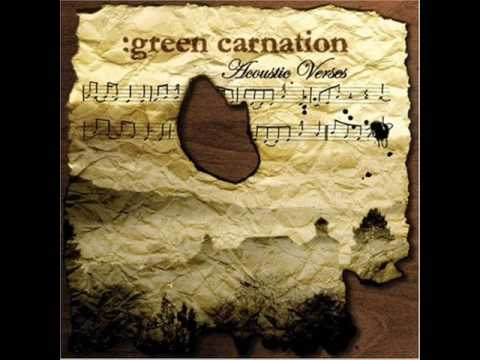 Green Carnation - The Burden Is Mine Alone