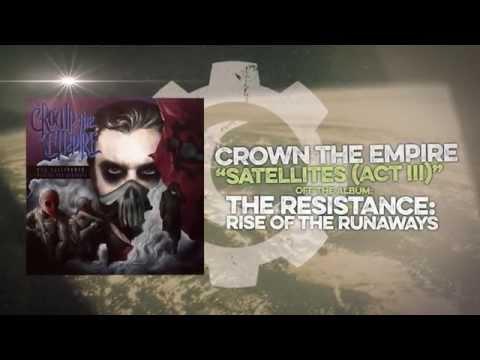 Crown The Empire - Satellites Act Iii