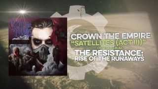 Watch Crown The Empire Satellites video