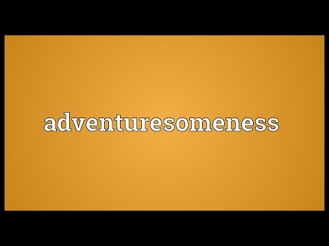 Header of adventuresomeness