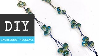 How to Make a Baubleknot Necklace with The Bead Place