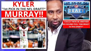Kyler Murray(Oklahoma) #1 Player In The Draft? On First Take With Max/Stephen [Commentary]