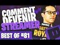 BEST OF FORTNITE FR #81 ►COMMENT DEVENIR STREAMER FORTNITE ?