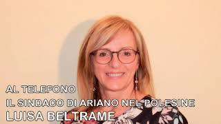 IL SINDACO DI ARIANO NEL POLESINE LUISA BELTRAME  RISPONDE SULL'EMERGENZA CORONAVIRUS