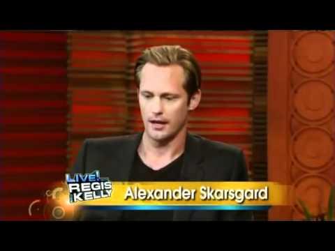 Aug 3, 2011 - Alexander Skarsgard on Regis & Kelly