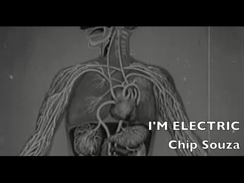 I'M ELECTRIC  | Chip Souza