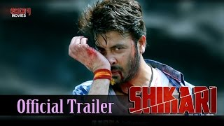 Shikari | Official Trailer | Shakib Khan | Srabanti | Rahul Dev | Eskay Movies
