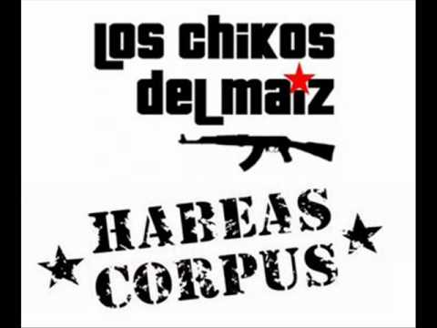 Los chikos del maiz (ft. Habeas Corpus) - T.E.R.R.O.R.I.S.M.O. (2012)